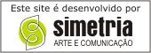 SIMETRIA Arte e Comunicação desenvolve este site